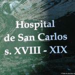 Foto Antiguo Hospital de San Carlos 5